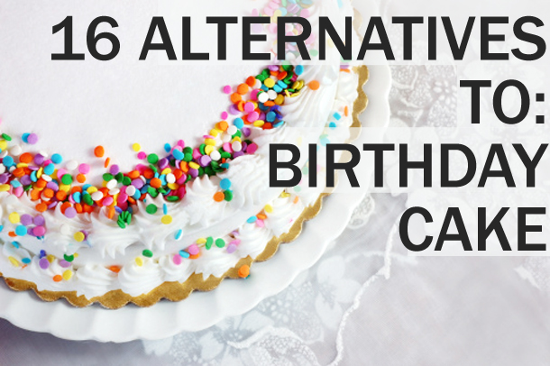 Birthday Cake Alternative Ideas Image Inspiration of Cake and