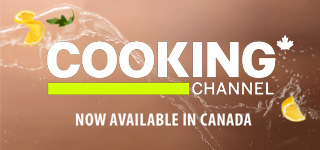 Cooking Channel - Now Available in Canada