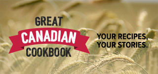 Great Canadian Cookbook - Recipes, Stories & Videos